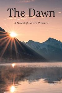 The Dawn Magazine, A Herald of Christ's Presence